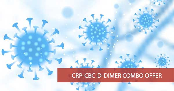 CRP-CBC-D-DIMER COMBO OFFER