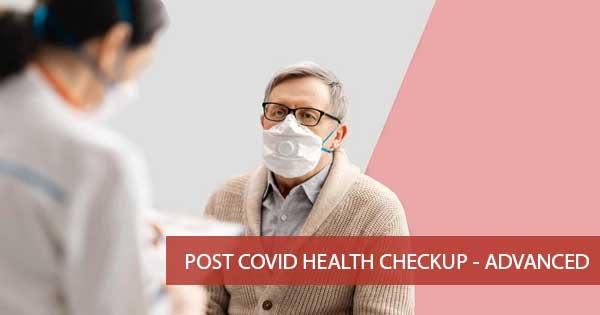 Post Covid Health Checkup - Advanced