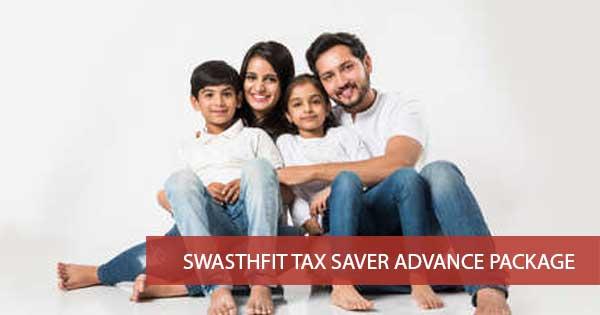 Swasthfit Tax Saver Advance Package
