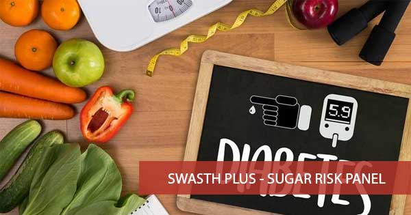 Swasth Plus - Sugar Risk Panel