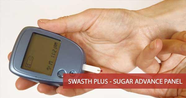 Swasth Plus - Sugar Advance Panel